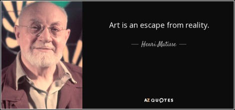 quote-art-is-an-escape-from-reality-henri-matisse-141-71-69